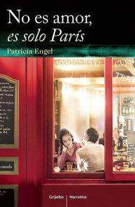 No es amor es sólo Paris / It's Not Love, It's Just Paris