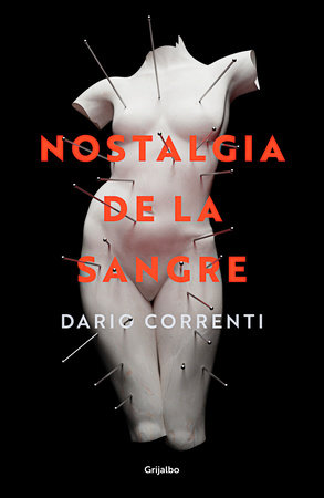 Nostalgia de la sangre / Longing for Blood by Dario Correnti