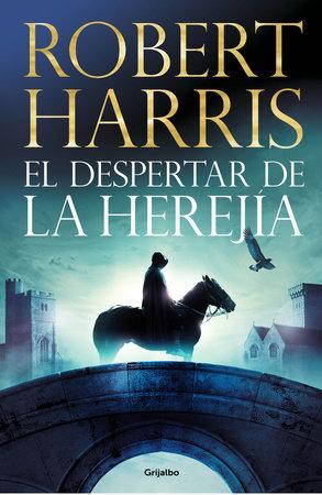 El despertar de la herejía / The Second Sleep by Robert Harris