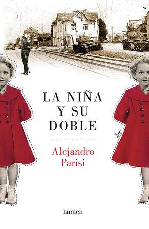 La niña y su doble / The Girl and Her Double by Alejandro Parisi