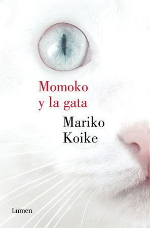Momoko y la gata / The Cat In The Coffin by Koike Mariko