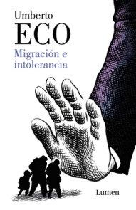 Migración e intolerancia / Migration and Intolerance