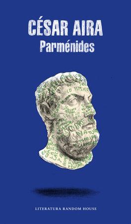 Parménides (Spanish Edition) by Cesar Aira