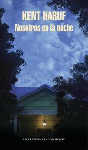 Nosotros en la noche / Our Souls at Night: A novel
