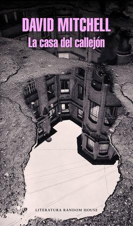 La casa del callejón / Slade House by David Mitchell