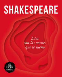 Shakespeare. Días son las noches que te sueño / Nights Become Days When I Dream of You