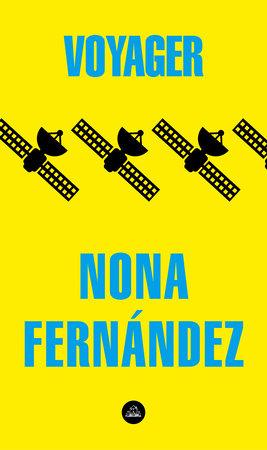 Voyager (Spanish Edition) by Nona Fernandez