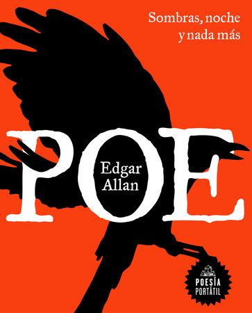 Sombras, noche y nada más / Shadows, Night, and Nothing More by Edgar Allan Poe