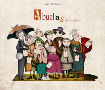 Abuelas de la A a la Z / Granmother's From A to Z