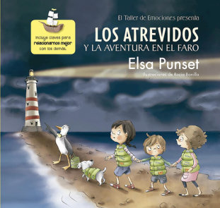 Los atrevidos y la aventura en el faro / The Daring and the Adventure inthe Ligh thouse