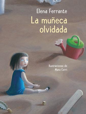 La muñeca olvidada / The Beach at Night by Elena Ferrante