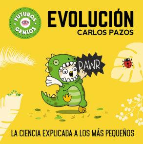 Evolución / Evolution for Smart Kids