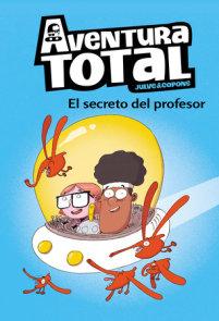 Aventura total: El secreto del profesor / Total Adventure: The Professor's Secret