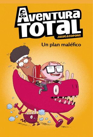 Aventura total: Un plan maléfico / An Evil Plan by Oscar Julve