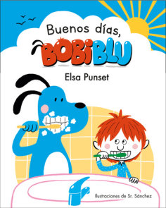 ¡Buenos días, Bobiblu! / Good Morning, Bobiblu!