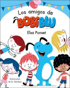Los amigos de Bobiblú / Bobiblu's Friends