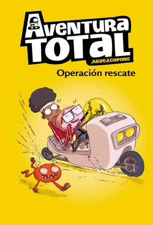 Aventura total: Operación rescate / Total Adventure: Operation Rescue by Oscar Julve and Jaume Coupons