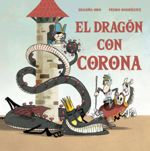 El dragón con corona / The Dragon with a Crown
