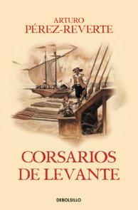 Corsarios de Levante / Pirates of the Levant