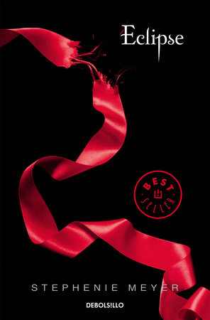Eclipse (Spanish Edition) by Stephenie Meyer