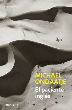 El paciente inglés / The English Patient by Michael Ondaatje
