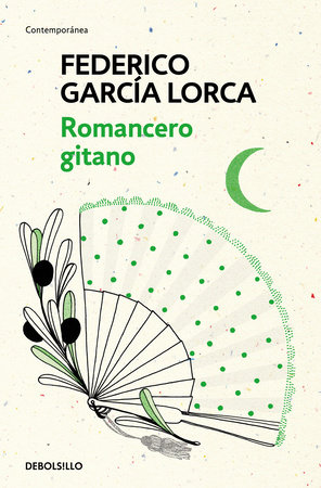 Romancero Gitano / The Gypsy Ballads of Garcia Lorca by Federico Garcia Lorca