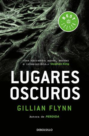 Lugares oscuros / Dark Places by Gillian Flynn