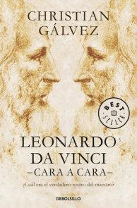 Leonardo Da Vinci: cara a cara / Face to Face with Leonardo da Vinci