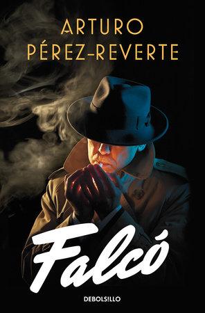 Falcó (Spanish Edition) by Arturo Perez Reverte