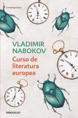 Curso de literatura europea / Lectures on European Literatura by Vladimir Nabokov