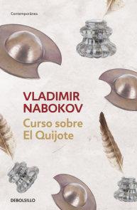 Curso sobre el Quijote / Lectures On Don Quixote