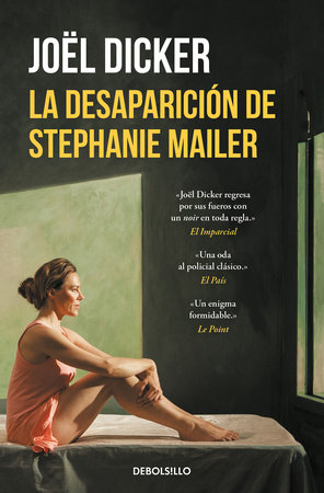 La desaparición de Stephanie Mailer / The Disappearance of Stephanie Mailer by Joel Dicker