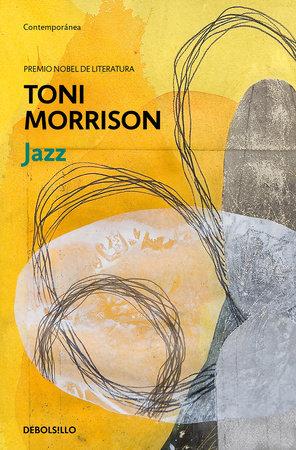 Jazz (Spanish Edition) by Toni Morrison