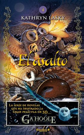 El asalto / The Siege by Kathryn Lasky