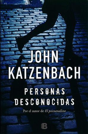 Personas desconocidas  /  By Persons Unknown by John Katzenbach
