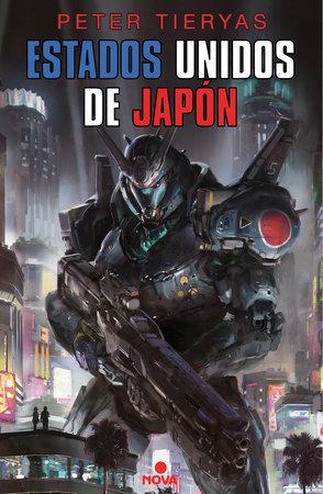 Estados Unidos de Japon / United States of Japan by Peter Tieryas