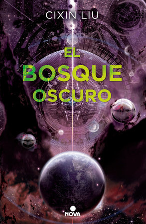 El bosque oscuro/ The Dark Forest by Cixin Liu