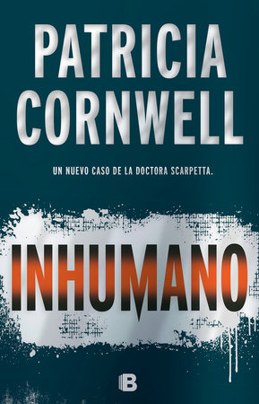 Inhumano / Depraved Heart by Patricia Cornwell