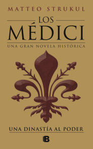 Los Médici: una dinastía al poder / The Medici: a Dynasty to Power