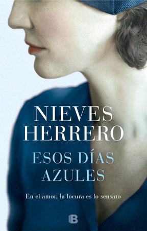 Esos días azules / Those Blue Days by Nieves Herrero