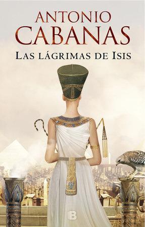 Las lágrimas de Isis / Isis' Tears by Antonio Cabanas