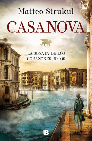 Casanova (Spanish Edition) by Matteo Strukul