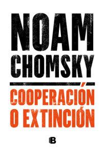 Cooperación o extinción / Cooperation or Extinction