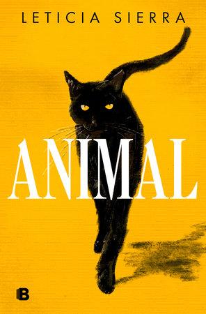Animal (Spanish Edition) by Leticia Sierra