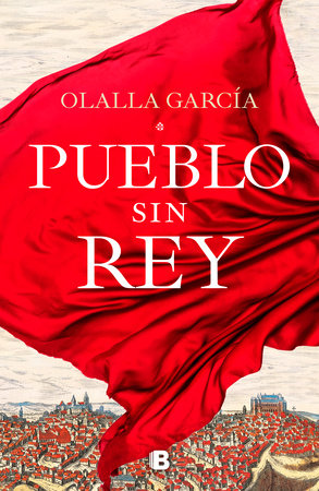 Pueblo sin rey / A Town without A King by OLALLA GARCIA