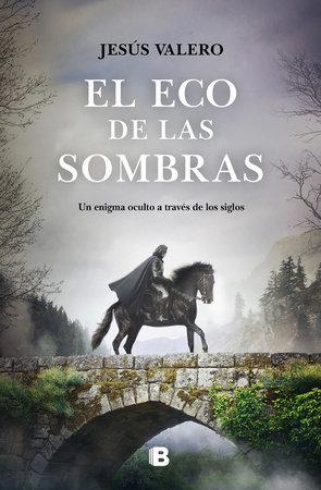 El eco de las sombras / The Echo of Shadows by Jesus Valero
