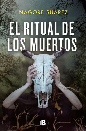 El ritual de los muertos / The Ritual of the Dead by Nagore Suarez