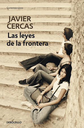 Las leyes de la frontera / Outlaws: A Novel by Javier Cercas