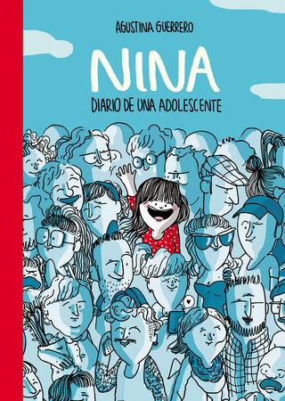 Nina. Diario de una adolescente / Nina: Diary of a Teenager by Agustina Guerrero