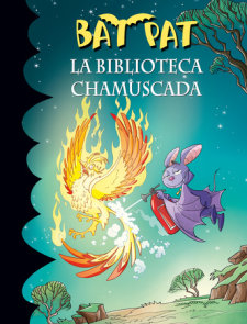 La biblioteca chamuscada / Bat Pat and the Scorched Library